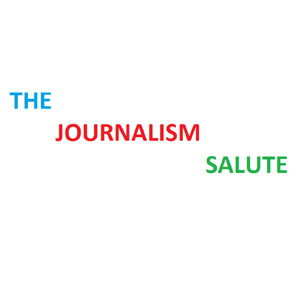 The Journalism Salute Podcast