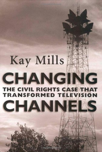 Changing Channels: The Civil Rights Case that Transformed Television